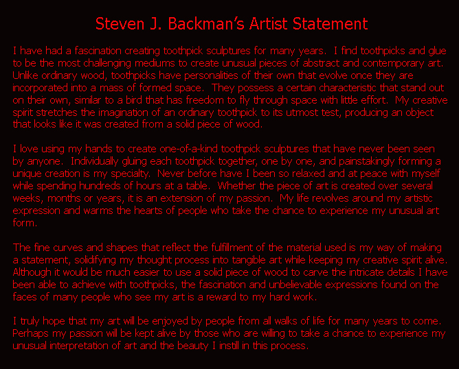 Steven J. Backman's Artist Statement